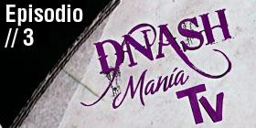 D´Nash Manía Tv // 3